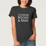 Coffee, Books, and Rain Tee Shirts
