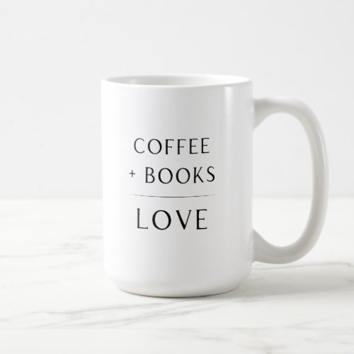 Coffee  Books  Love Mug