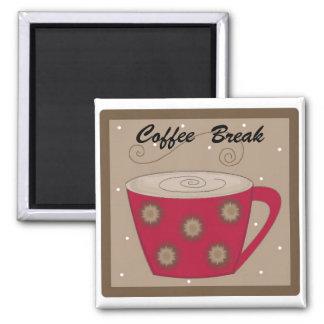 Coffee Break Magnet