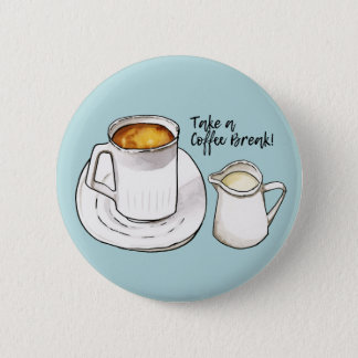 Coffee Break Watercolor and Ink Illustration Button