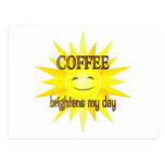Coffee Brightens Post Cards