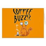 Coffee BUZZ!? Greeting Card