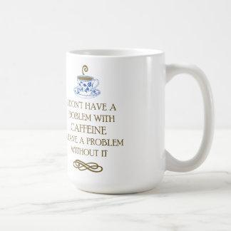 Coffee Caffeine problem cup mug