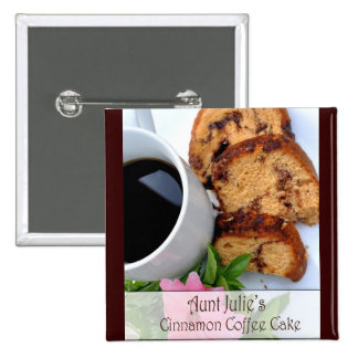 Coffee Cake and coffee Pinback Button