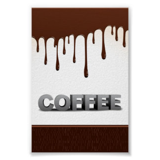 COFFEE CHOCOLATE DRIPS YUMMY DELICIOUS WORDS GRAPH POSTER