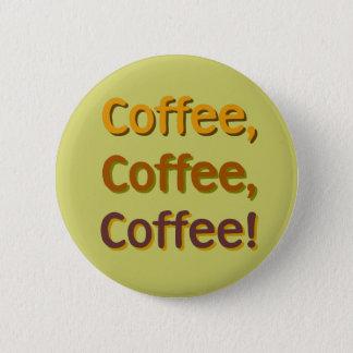 Coffee Coffee Coffee Button