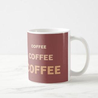 Coffee Coffee Coffee Classic White Coffee Mug