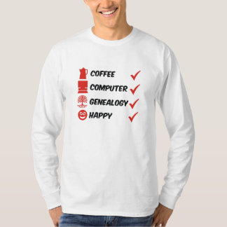 Coffee Computer Genealogy Happy Shirt