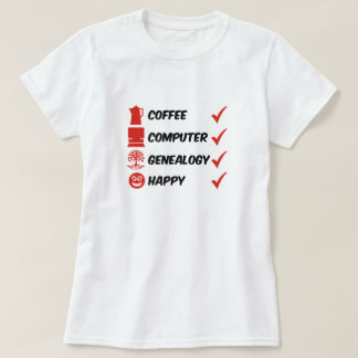 Coffee Computer Genealogy Happy Tshirts