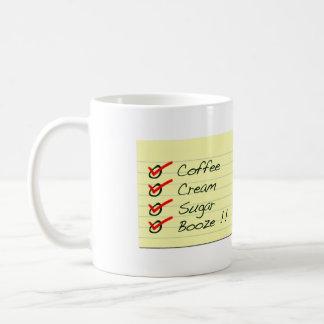 Coffee, Cream, Sugar, Booze!! Humor Mug