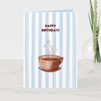 Coffee Cup Birthday Card card