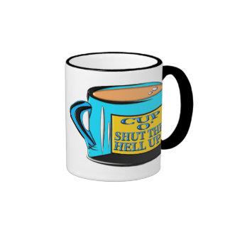 Coffee Cup - Cup O' Shut The Hell Up Ringer Coffee Mug