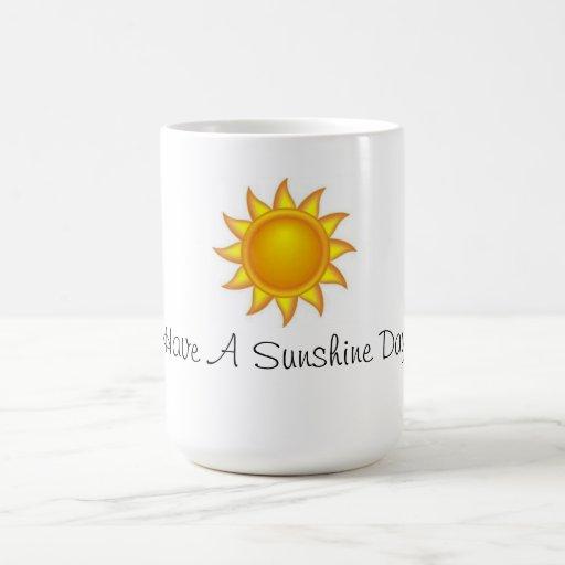 Coffee Cup(Have A Sunshine Day) Coffee Mugs