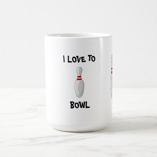 Coffee Cup(I Love To Bowl) Mugs