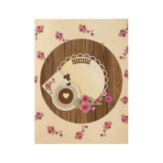 Coffee Cup On Wooden Board With Flowers Wood Poster