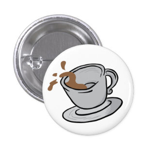 coffee cup spill pinback button