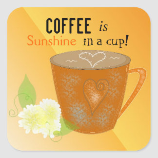 Coffee Cup with Quote Square Sticker