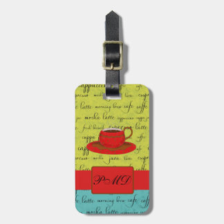 Coffee Cup Words Green, Turquoise  & Red Monogram Luggage Tag