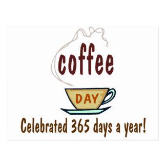 Coffee Day Celebrated 365 Days A Year Postcard
