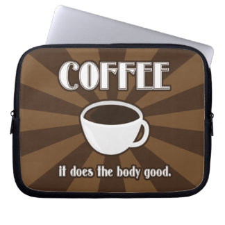 Coffee Does The Body Good Computer Sleeve