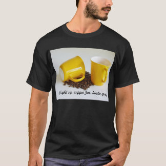 Coffee Drinker - Keep it Simple - Cuppa Joe T-Shirt