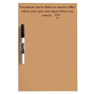 Coffee dry erase board