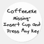 Coffee.exe missing - geek humour nerd humor stickers