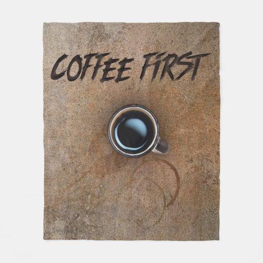 Coffee First A Coffee Lovers Fleece Throw Blanket Zazzle