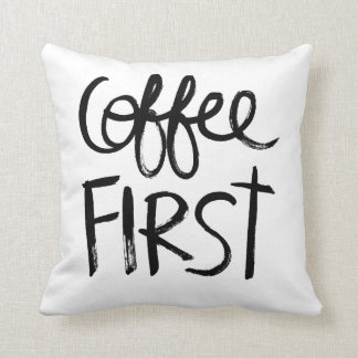 Coffee First | Black Brush Script style Throw Pillow