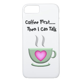 Coffee First iPhone 7 case
