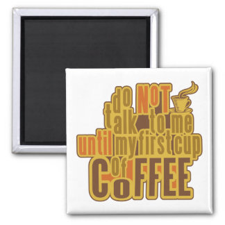 COFFEE FIRST magnet