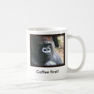 Coffee First!  Mug