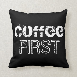 Coffee First Pillow