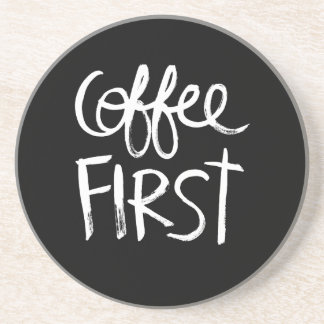Coffee First | White Brush Script style Coaster