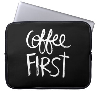 Coffee First | White Brush Script style Computer Sleeve