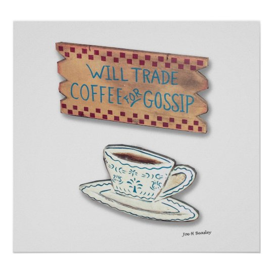 Coffee for Gossip Poster
