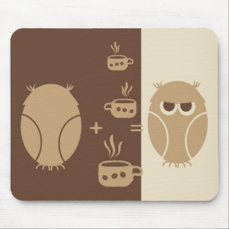 Coffee for Owl Mouse Pad