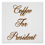Coffee For President Poster