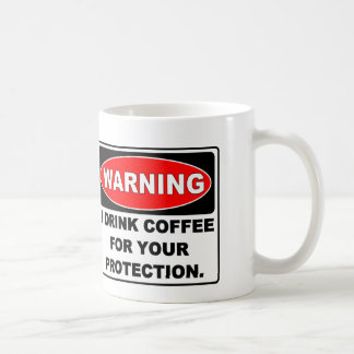 COFFEE FOR YOUR PROTECTION CLASSIC WHITE COFFEE MUG