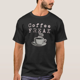 Coffee Freak (Dark Shirts) T-Shirt