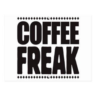 Coffee Freak Postcard