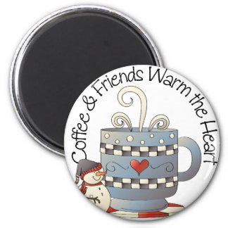 Coffee & Friends Warm the Hearts Magnet