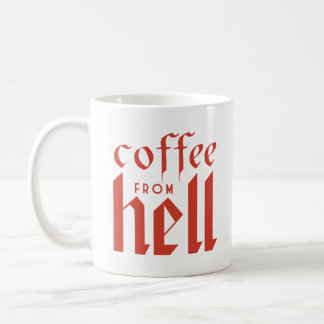 Coffee From Hell! Coffee Mug