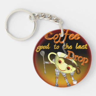 Coffee good to the last drop by Valxart.com Keychain
