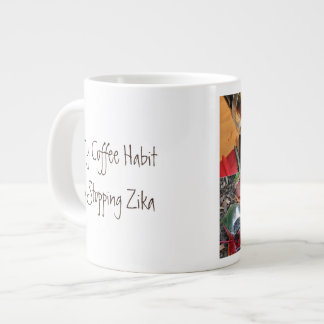 Coffee Habit Stops Zika by RoseWrites Large Coffee Mug
