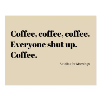Coffee Haiku for Mornings black Typography Postcard