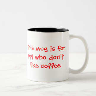 Coffee Haters Mug