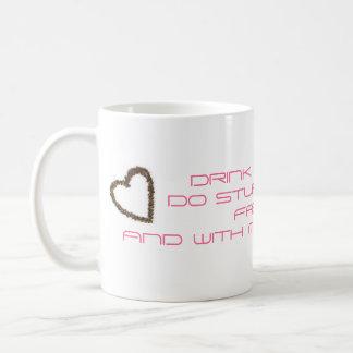 coffee_heart2, DRINK COFFEE!!!DO STUPID THINGS ... Classic White Coffee Mug