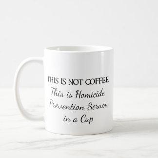 Coffee - Homicide Prevention Coffee Mug