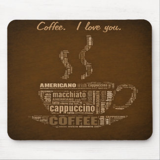Coffee I Love You Mouse Pad